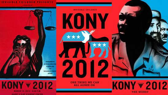Kony 2012: A Campaign to Make the Invisible Visible